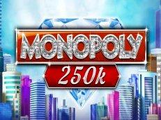 monopoly 250k
